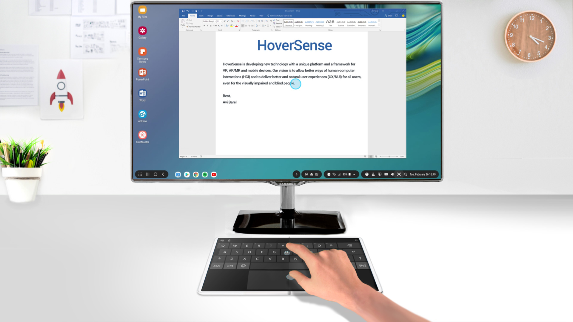 Dim your device's screen (on DeX mode) and use it as a tactile keyboard, or as an advanced Multi-Hover Touchpad.